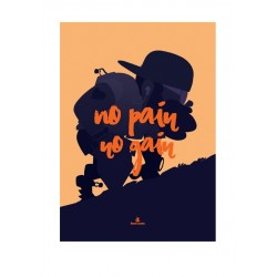 Affiche A3 - No Pain No Gain - Collector