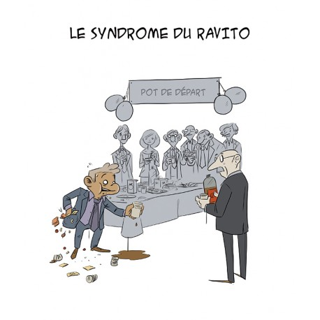 Le syndrome du ravito - le pot de départ