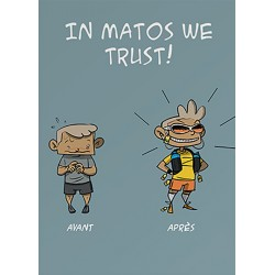 In Matos we trust