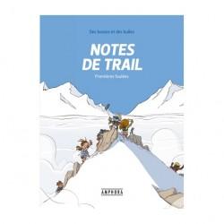 Notes de trail, Premières foulées