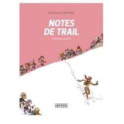 Notes de trail, Troisième couche