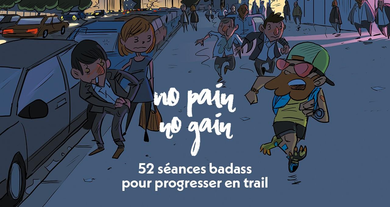 NO PAIN NO GAIN - Le Livre